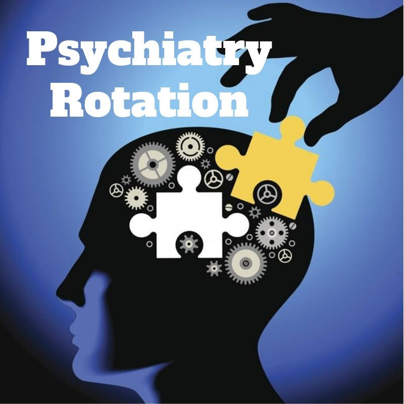 Psychiatry and Behavioral Health Rotation