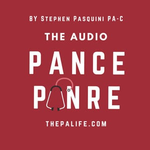 The Audio PANCE and PANRE Board Review Podcast
