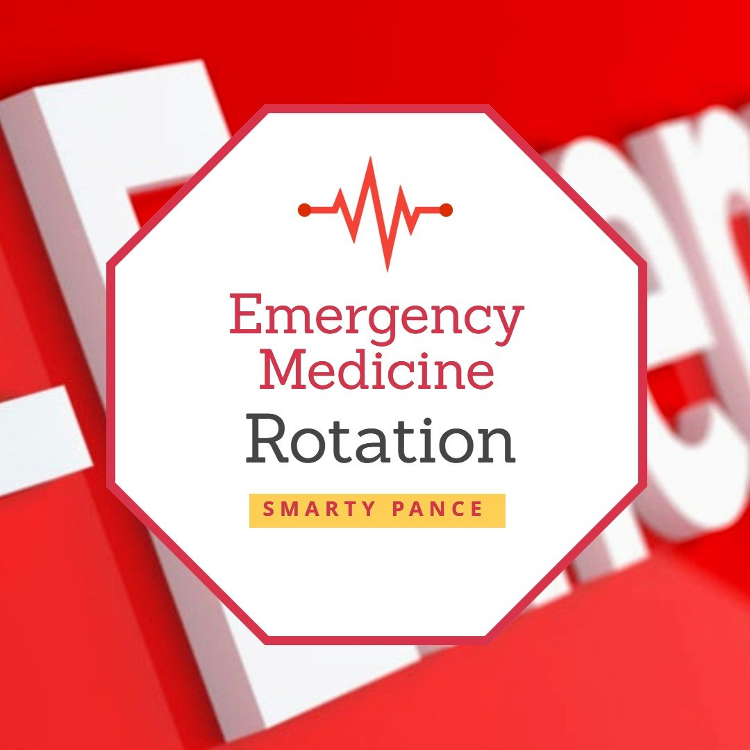 Emergency Medicine Rotation